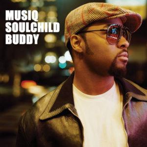 Musiq SoulChild Buddy Live