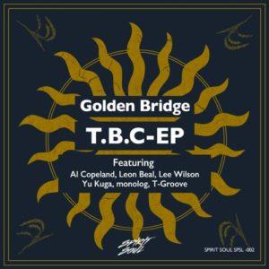 Baby I Got your Sugar (feat Al Copeland & Lee Wilson) Golden Bridge - T.B.C Single